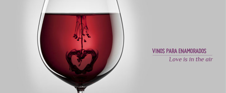 Love is in the air, everywhere I look around. Vinos con amor.